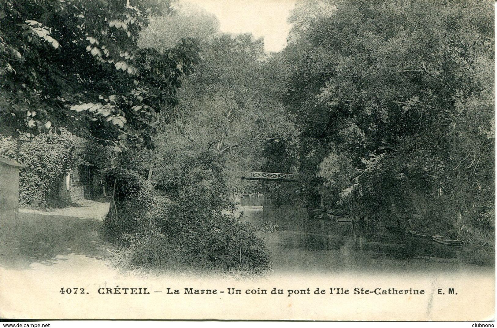 CPA -  CRETEIL - LA MARNE - UN COIN DU PONT DE L'ILE STE-CATHERINE - Creteil