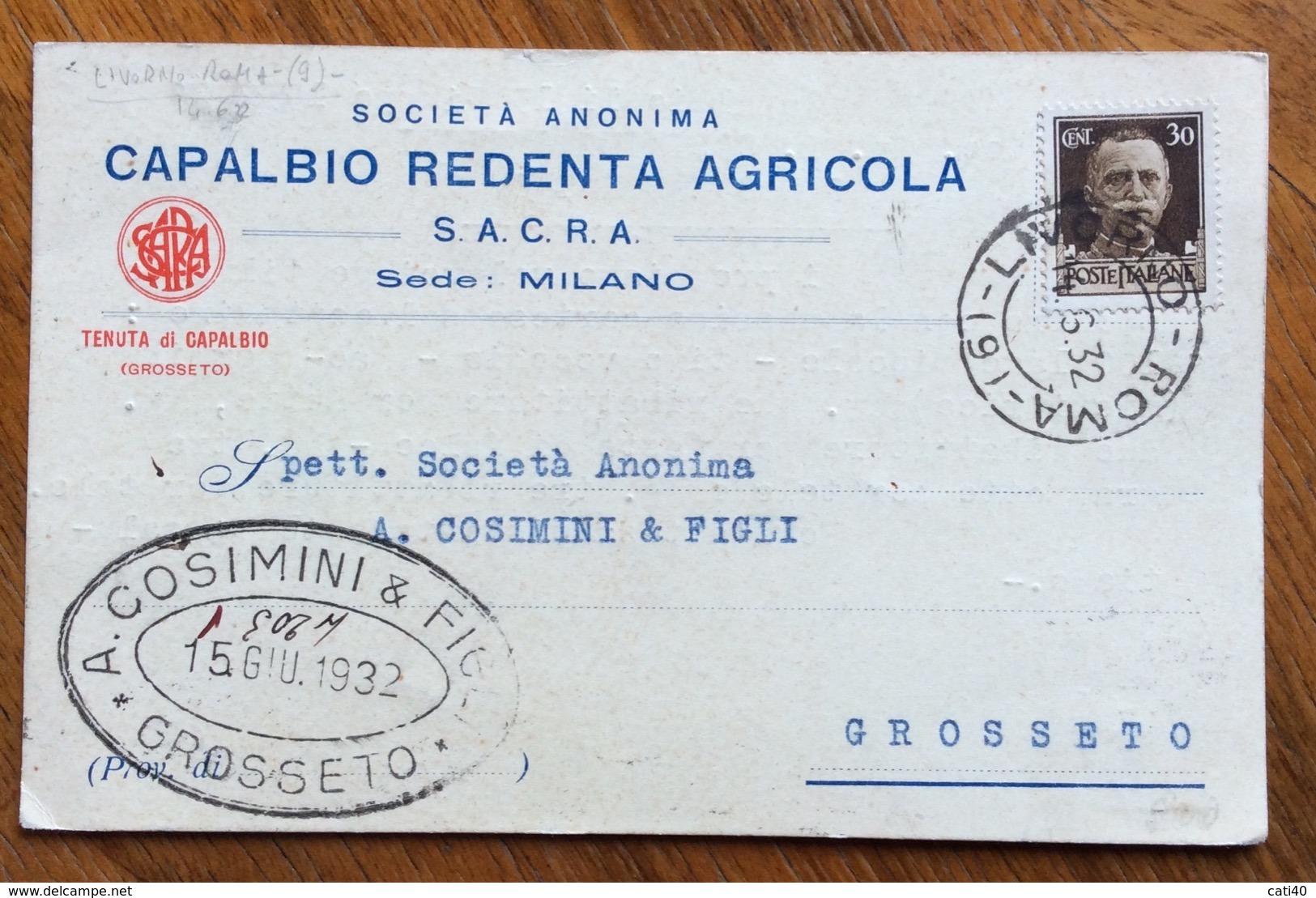 """TENUTA DI CAPALBIO GROSSETO """"REDENTA AGRICOLA""""  A.COSIMINI&FIGLI  CARTOLINA Con AMBULANTE LIVORNO-ROMA -(9)-14/6/32 - Werbepostkarten"""
