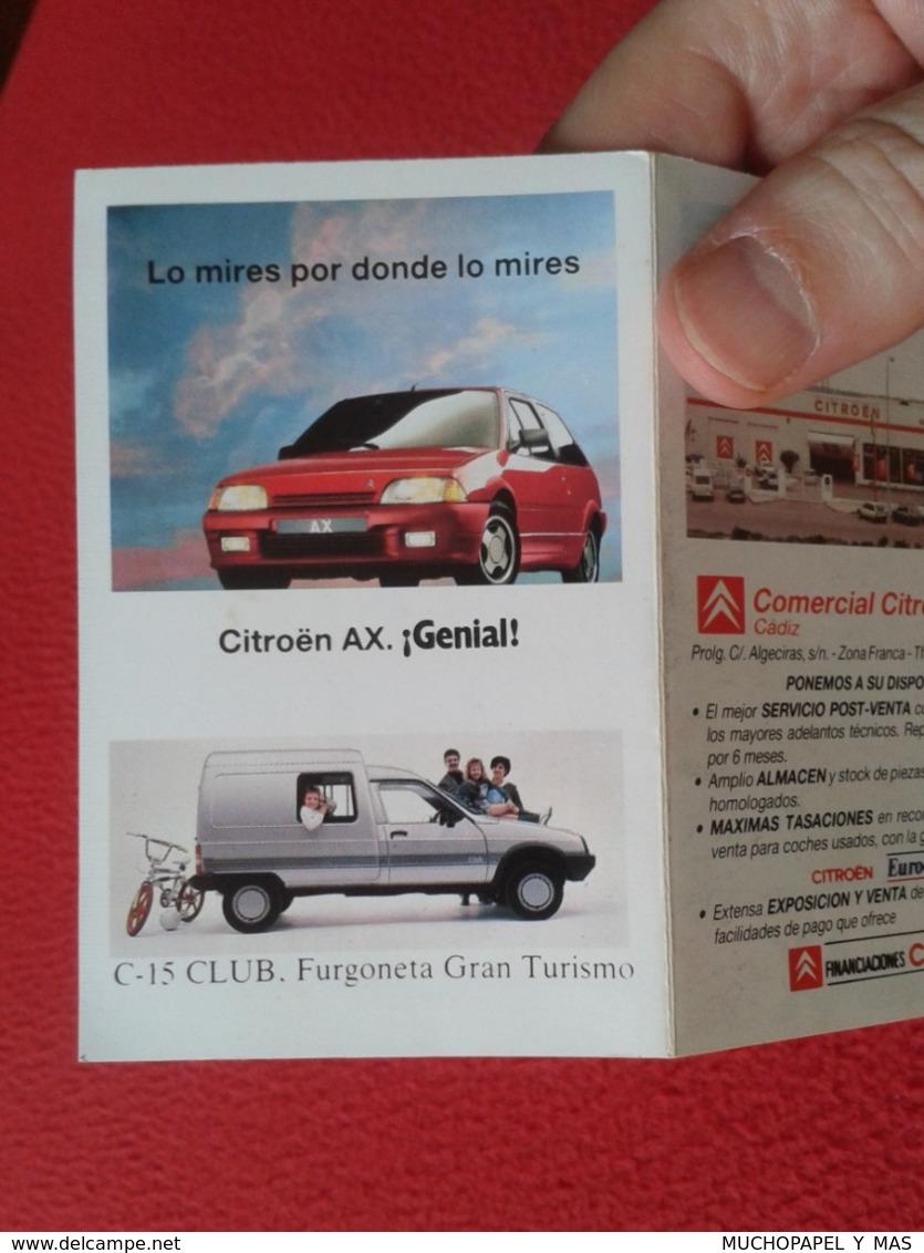 SPAIN ESPAGNE ANTIGUO CALENDARIO 1989 TRÍPTICO CITROEN AX COCHE CAR AUTOMÓVIL AUTO CITROËN BX VOITURE PEQUEÑO BUDA C-15 - Calendarios