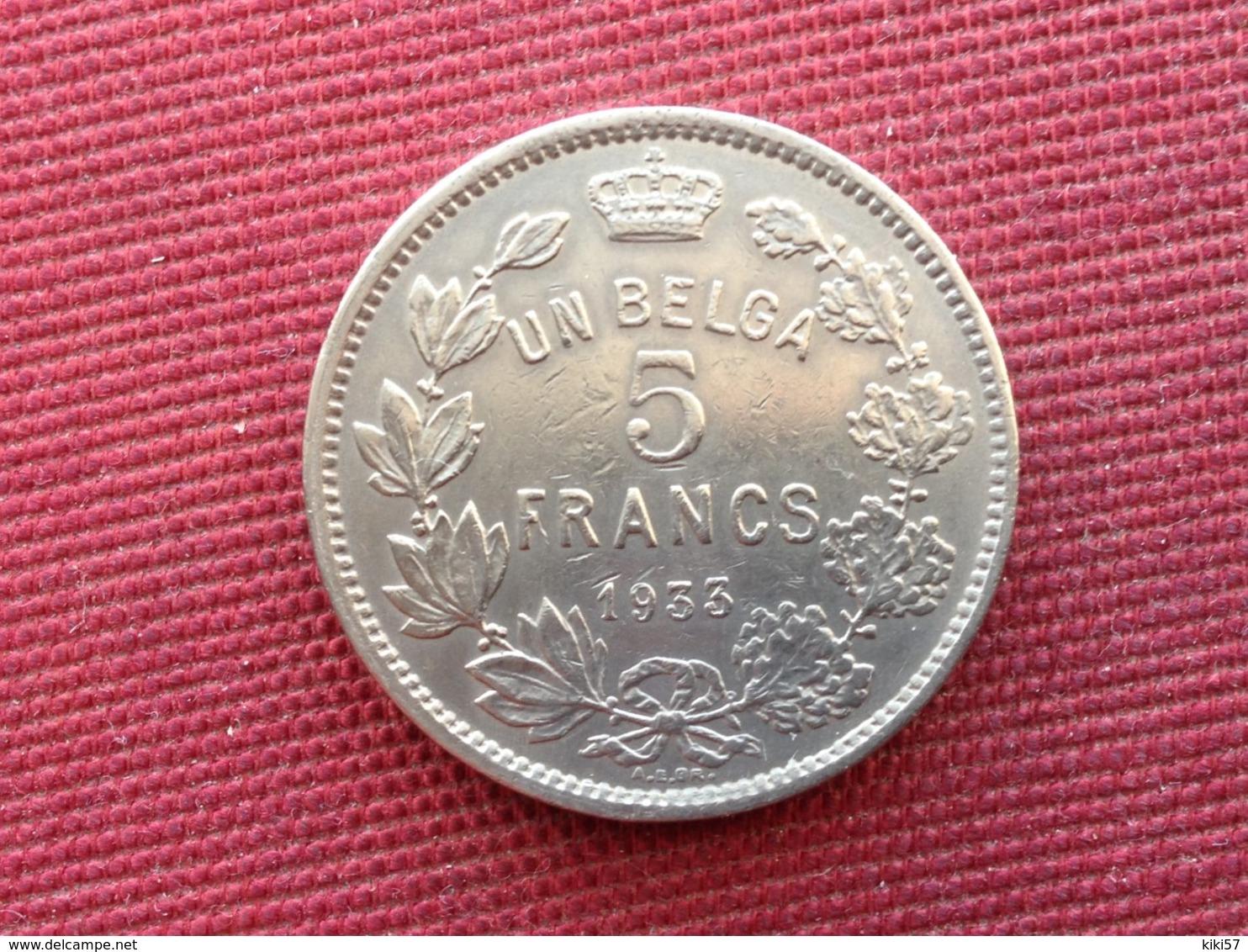 BELGIQUE Monnaie De 5 Francs 1933 - 1909-1934: Albert I
