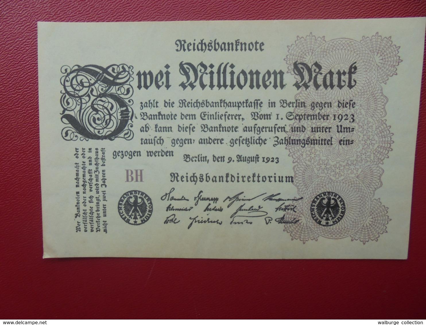 Reichsbanknote :2 MILLIONEN MARK 1923 CIRCULER (B.4) - 2 Millionen Mark