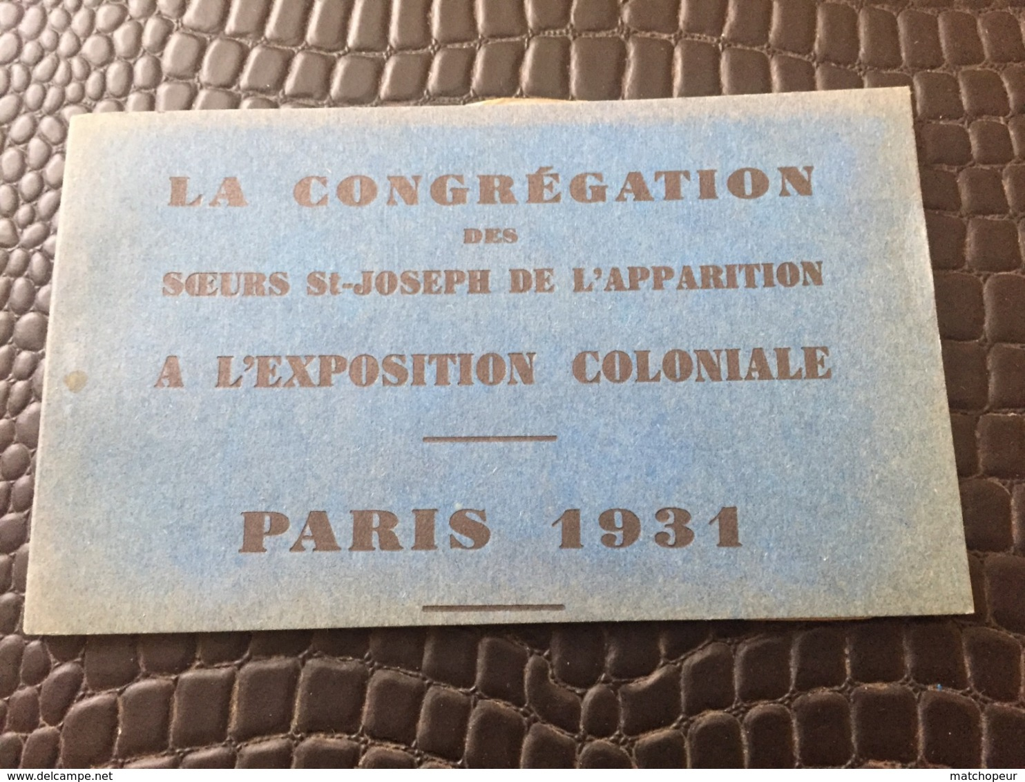 CARNET DE 6 CARTES POSTALES DE LA CONGREGATION DES SOEURS ST JOSEPH DE L'APPARITION A L'EXPOSITION COLONIALE PARIS 1931 - Ausstellungen