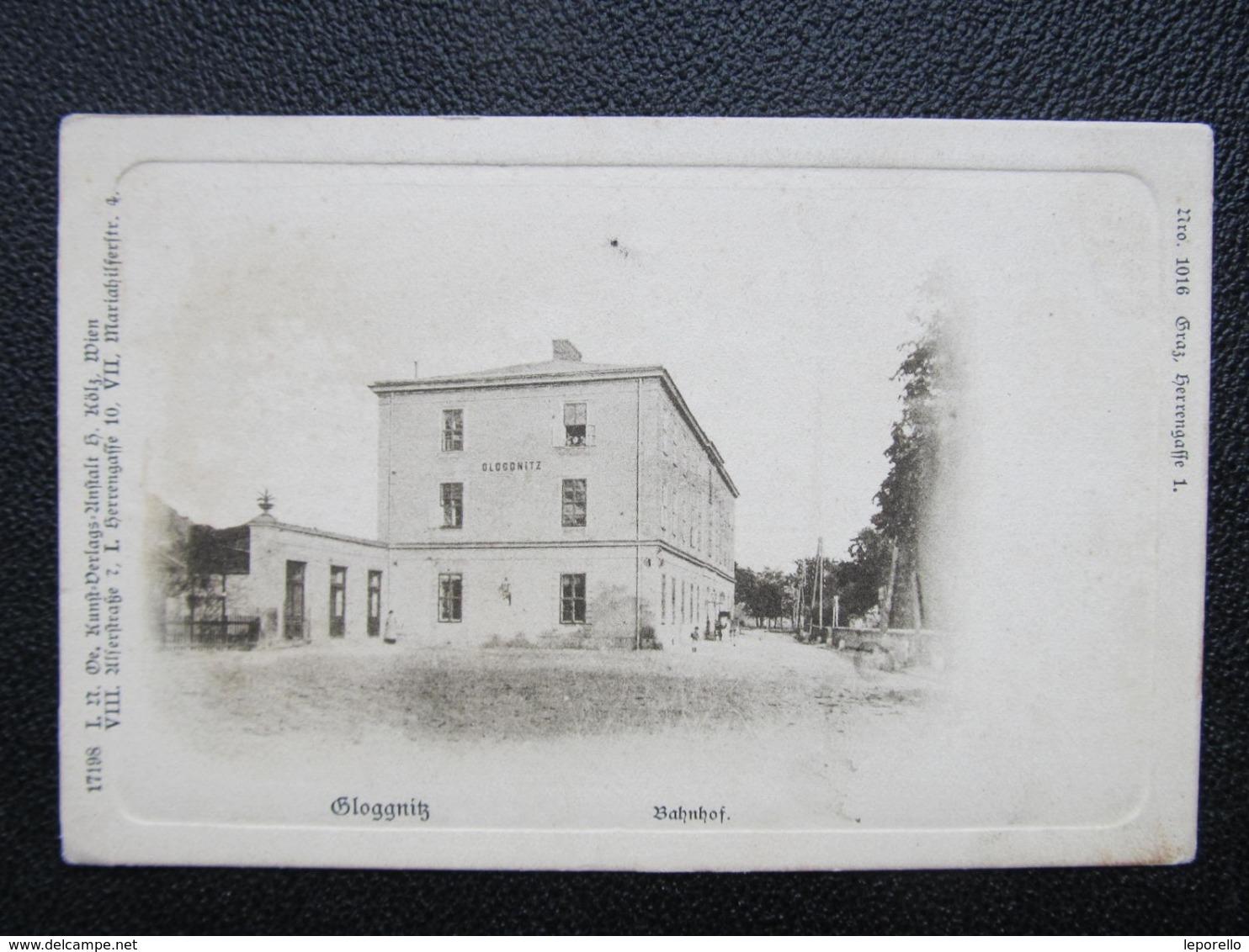 AK GLOGGNITZ Bahnhof 1900 /////  D*40033 - Semmering