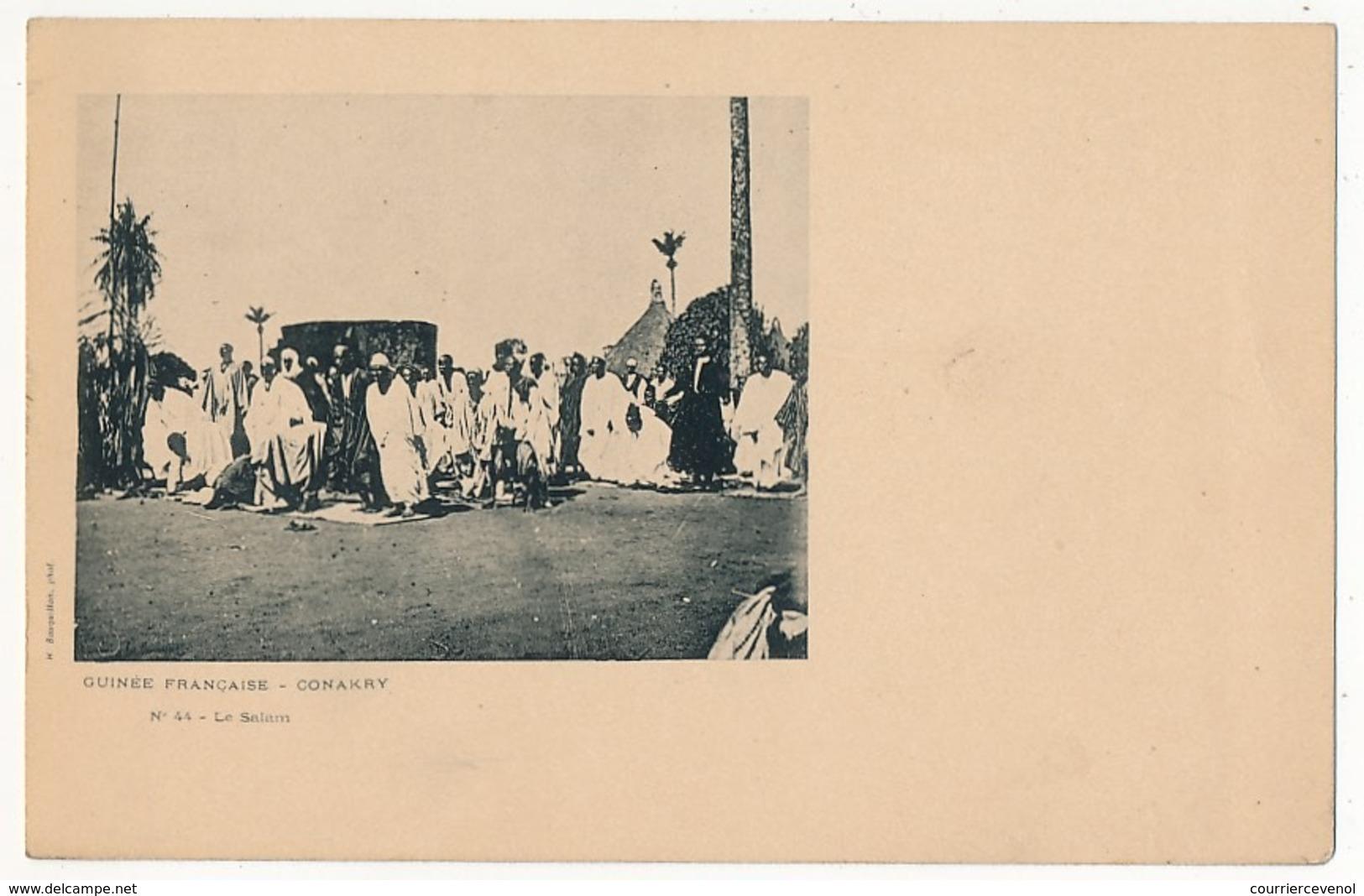 CPA - GUINÉE - Conakry - Le Salam - Guinée Française