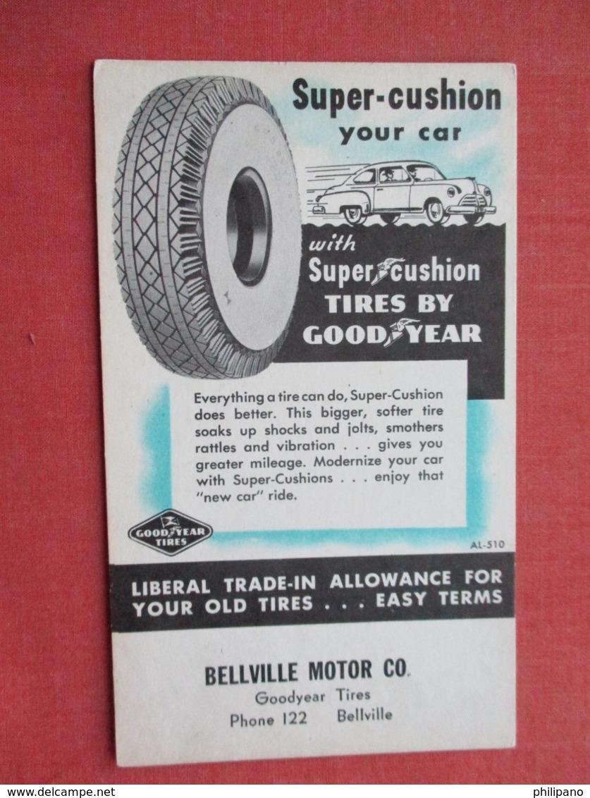 Good Year Tire Bellville Motor Co. Bellville  Ref 3635 - Pubblicitari