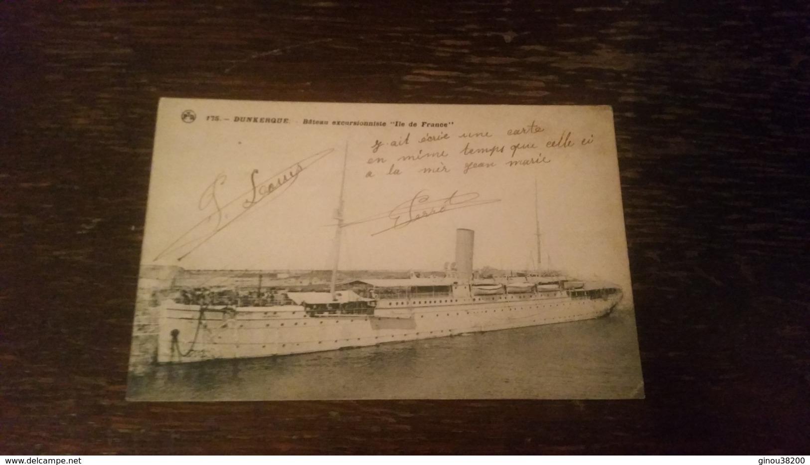 """B1/bateau Excursionniste """"ile De France """" - Dunkerque"""