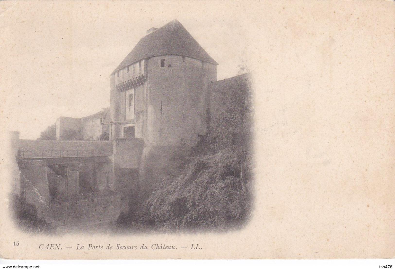 14----CAEN---la Porte De Secours Du Château--voir 2 Scans - Caen