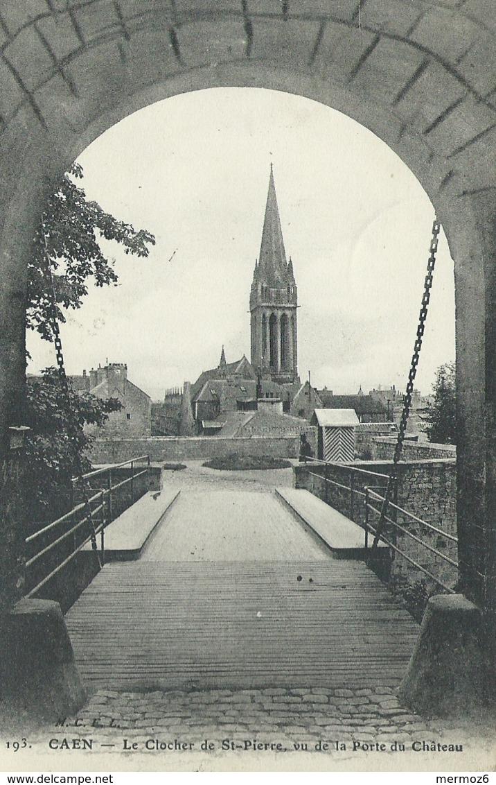 Caen Le Clocher De St Saint Pierre Vu De La Porte Du Chateau 193 1912 MCEL - Caen