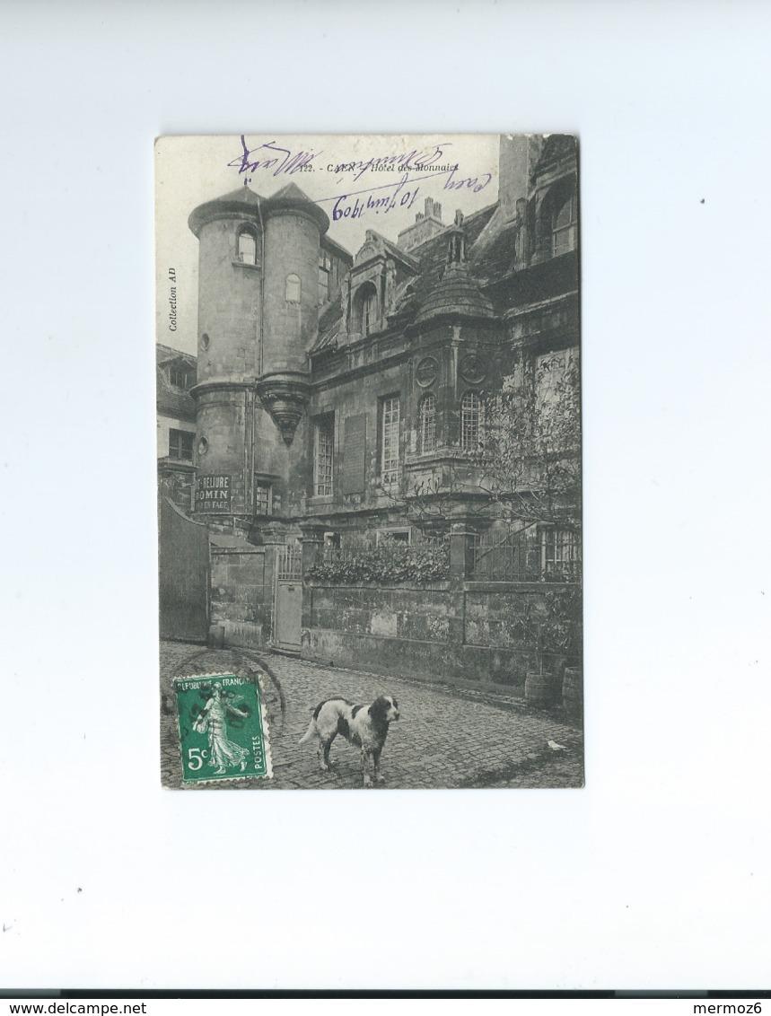 Caen Hotel Des Monnaies 122 Collection AD 1909 Carte Animee Chien Cliche Original - Caen