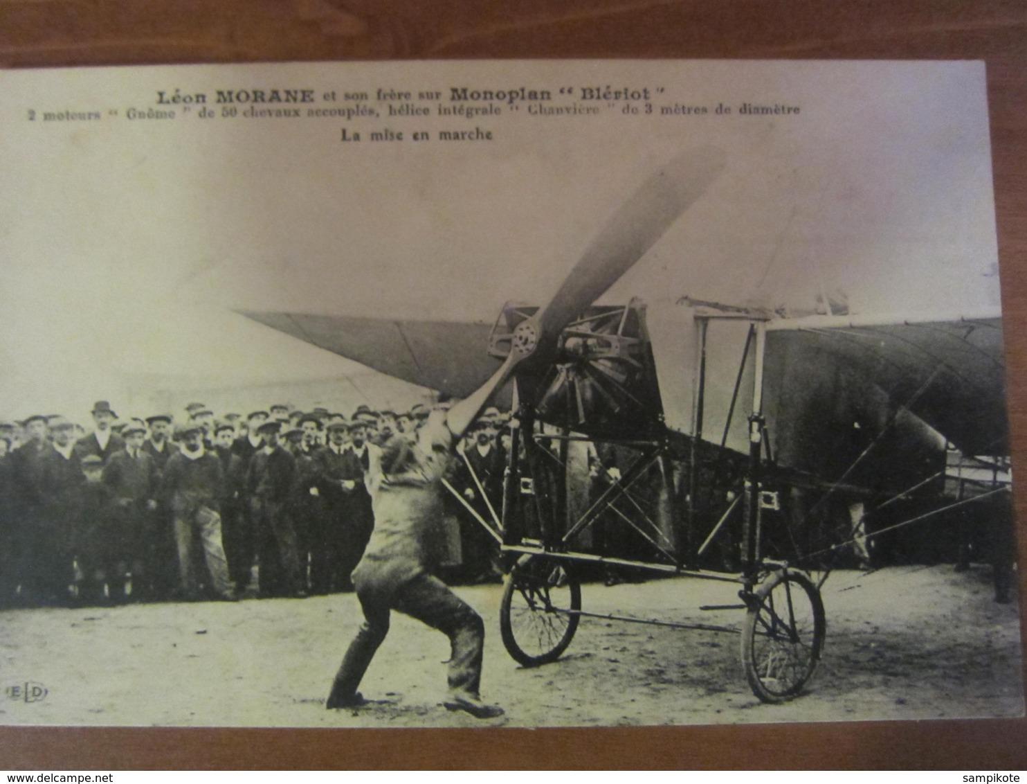Léon MORANE Sur Monoplan Blériot - La Mise En Marche - ....-1914: Precursori