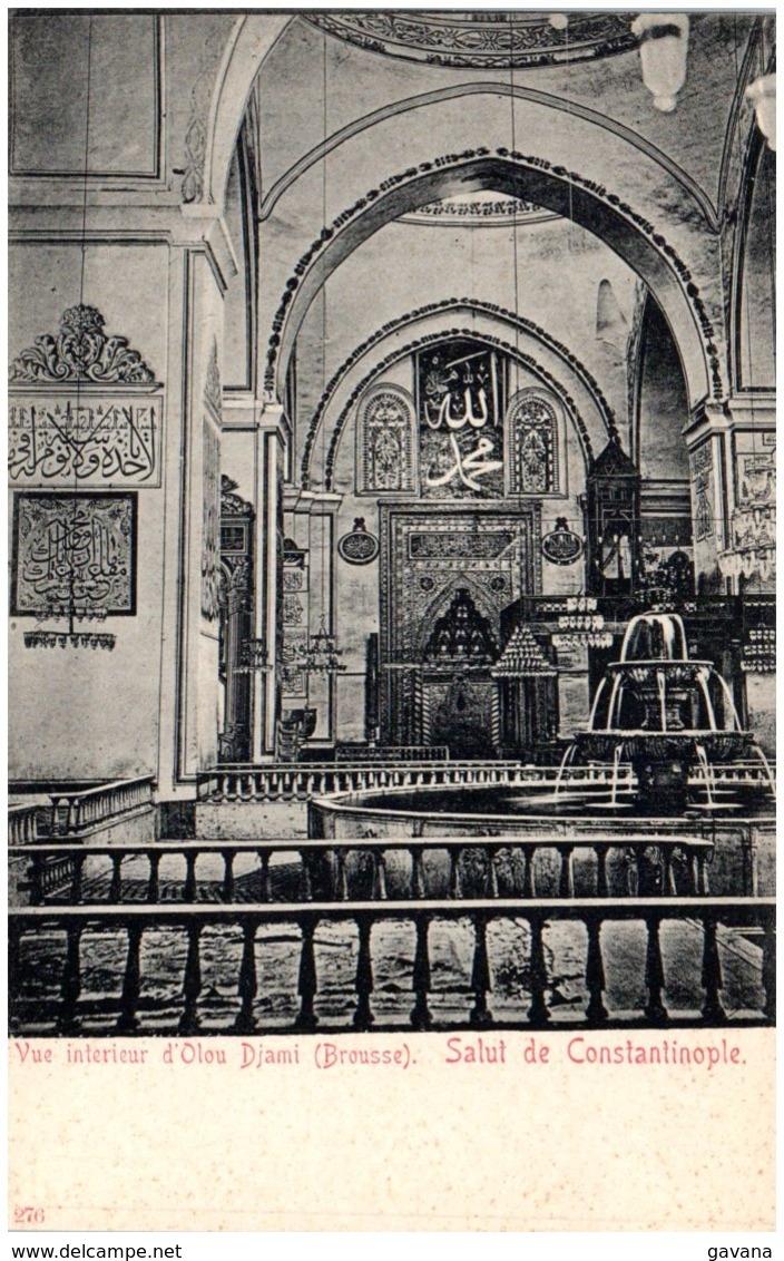 Salut De CONSTANTINOPLE - Vue Intérieure D'Olou Djami (Brousse) - Turquie