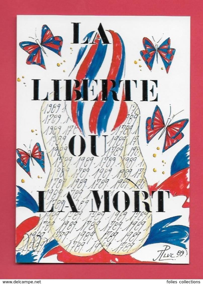 Bicentenaire De La Revolution 1789,1989.. Illustrateur Jean Luc Perrigault. - Geschiedenis