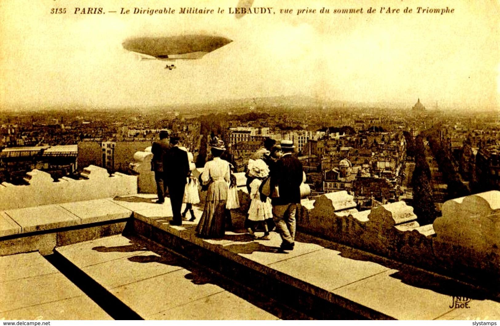 CPA 75 PARIS N°3135 LE DIRIGEABLE MILITAIRE LE LEBAUDY VUE PRISE DU SOMMET DE L'ARC DE TRIOMPHE ANIMEE ND PHOT - France