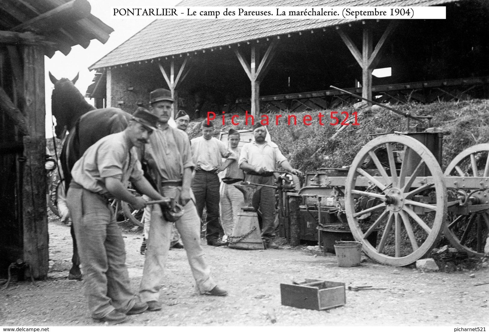 PONTARLIER - Camp Des Pareuses. La Maréchalerie. (Septembre 1904). Retirage à Partir D'une Plaque De Verre Originale. - Pontarlier