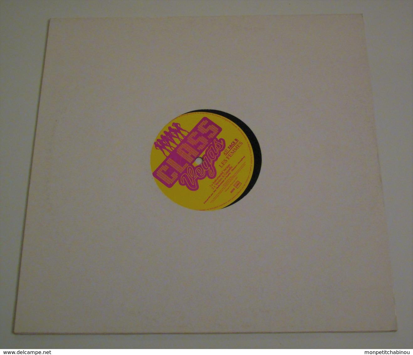 Maxi 45T CLASS VEGAS : Les Femmes - 45 Rpm - Maxi-Singles