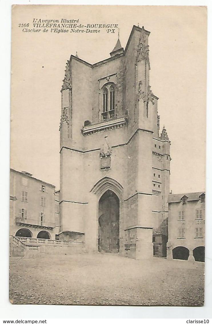 12 Villefranche De Rouergue Clocher De L'Eglise Notre Dame - Villefranche De Rouergue