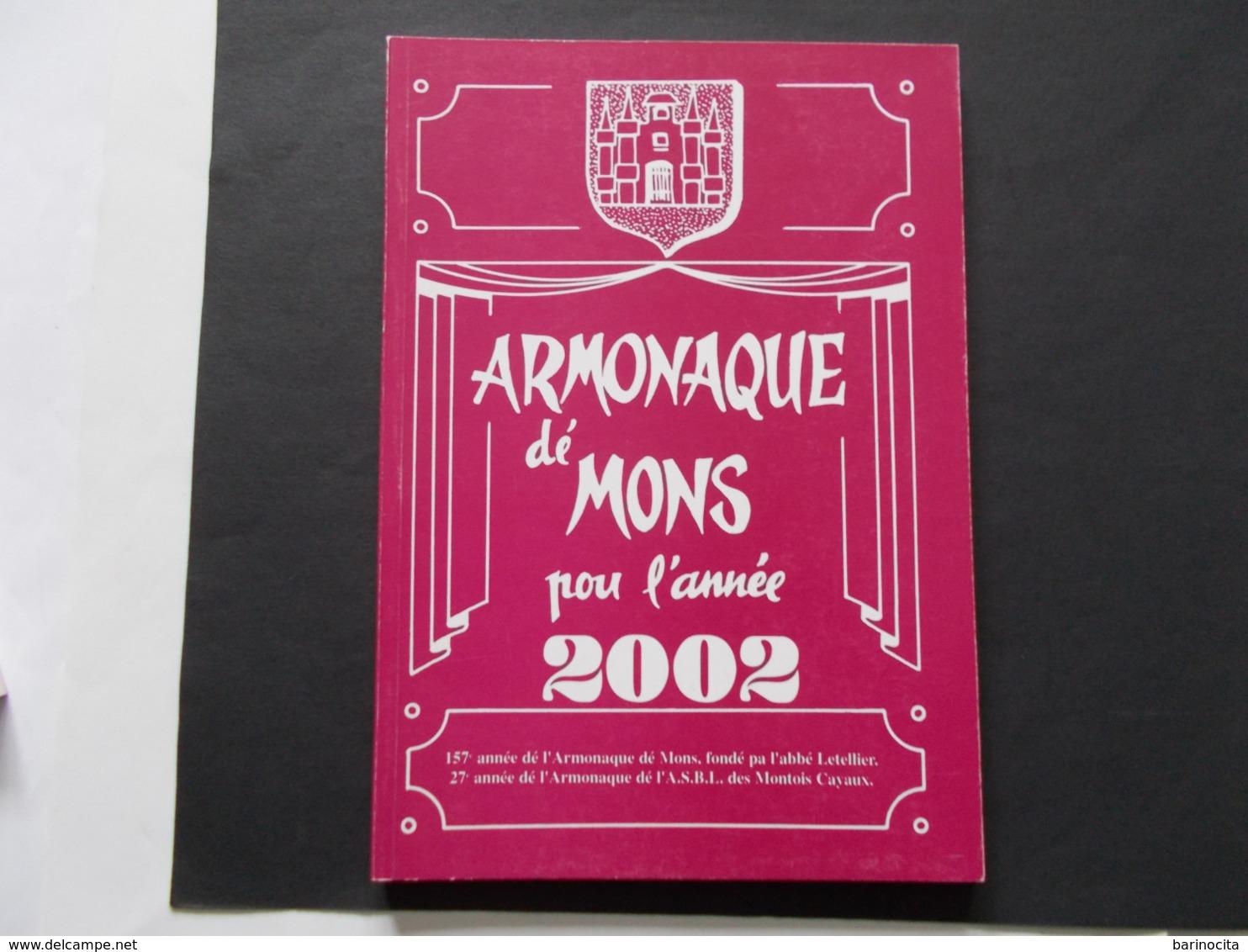 MONS  - ARMONAQUE Dé MONS Pou L'année 2002 - Cultuur