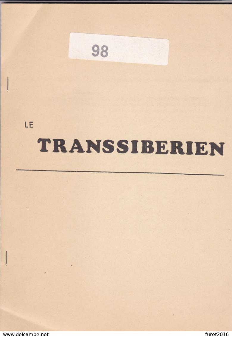 LE TRANSSIBERIEN  71 Pages - Railways