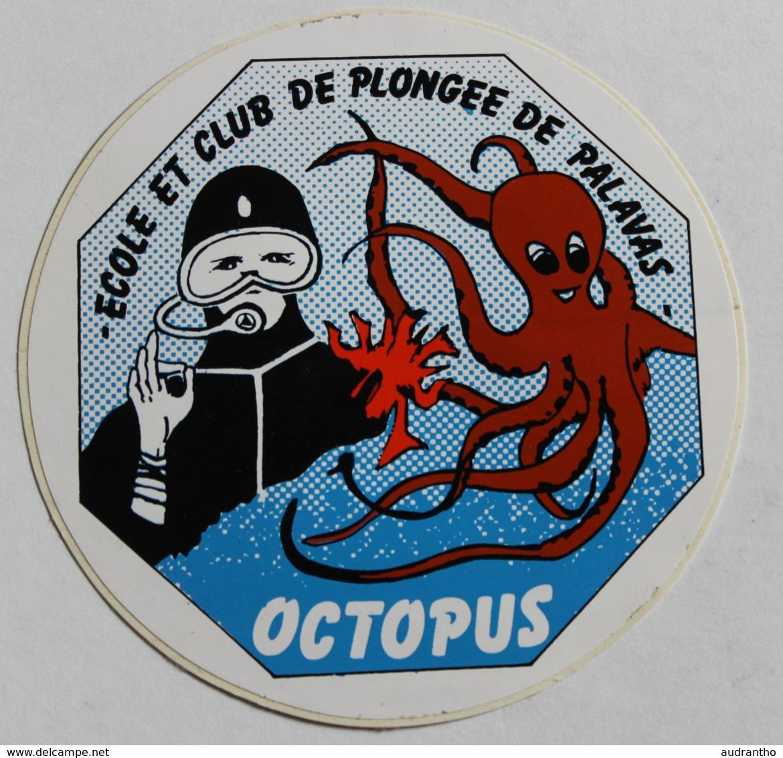 Rare Autocollant école Et Club De Plongée De Palavas Les Flots Octopus Pieuvre - Plongée