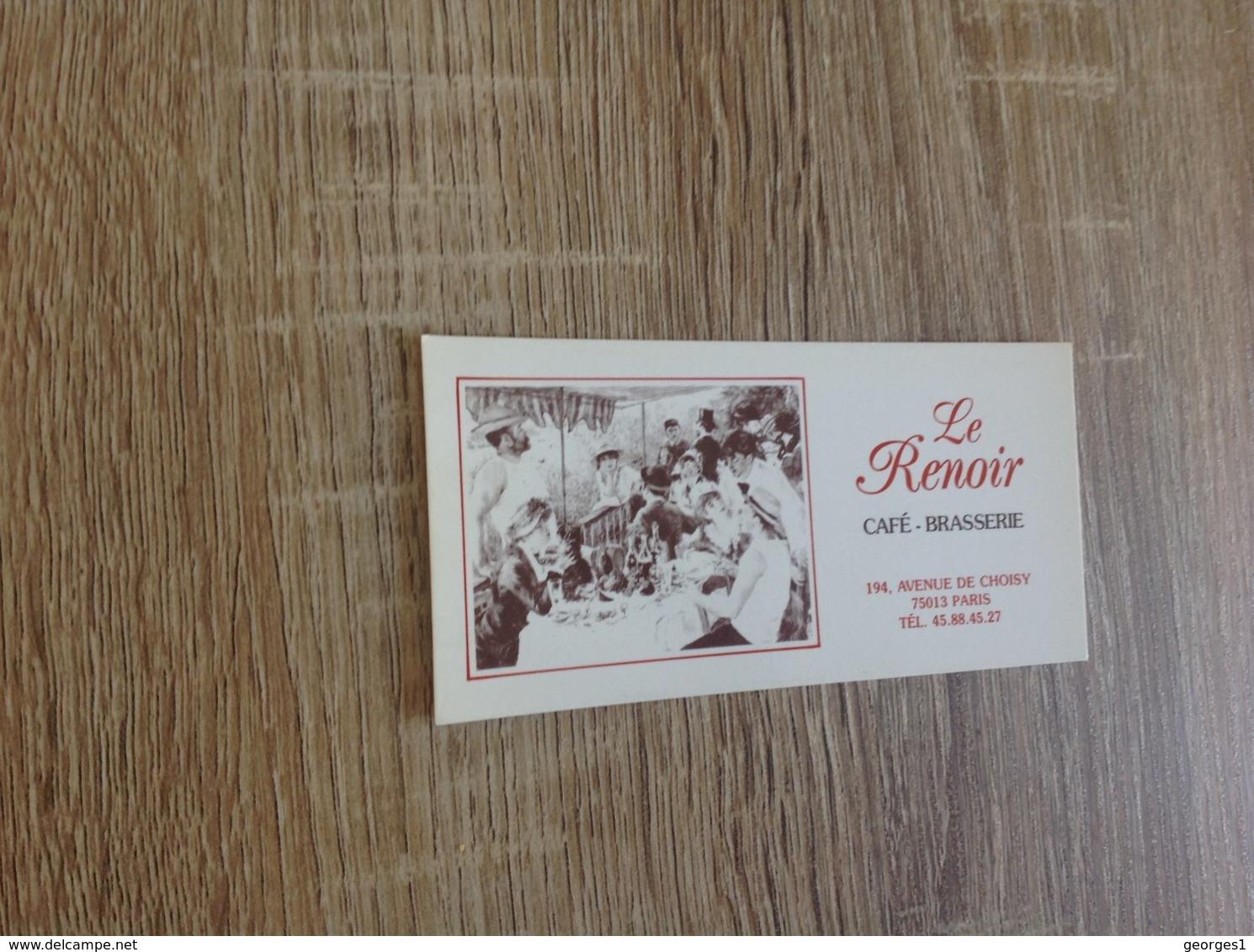 Ancienne Carte De Visite De Brasserie Restaurant  Le Renoir   Paris 13eme - Visiting Cards