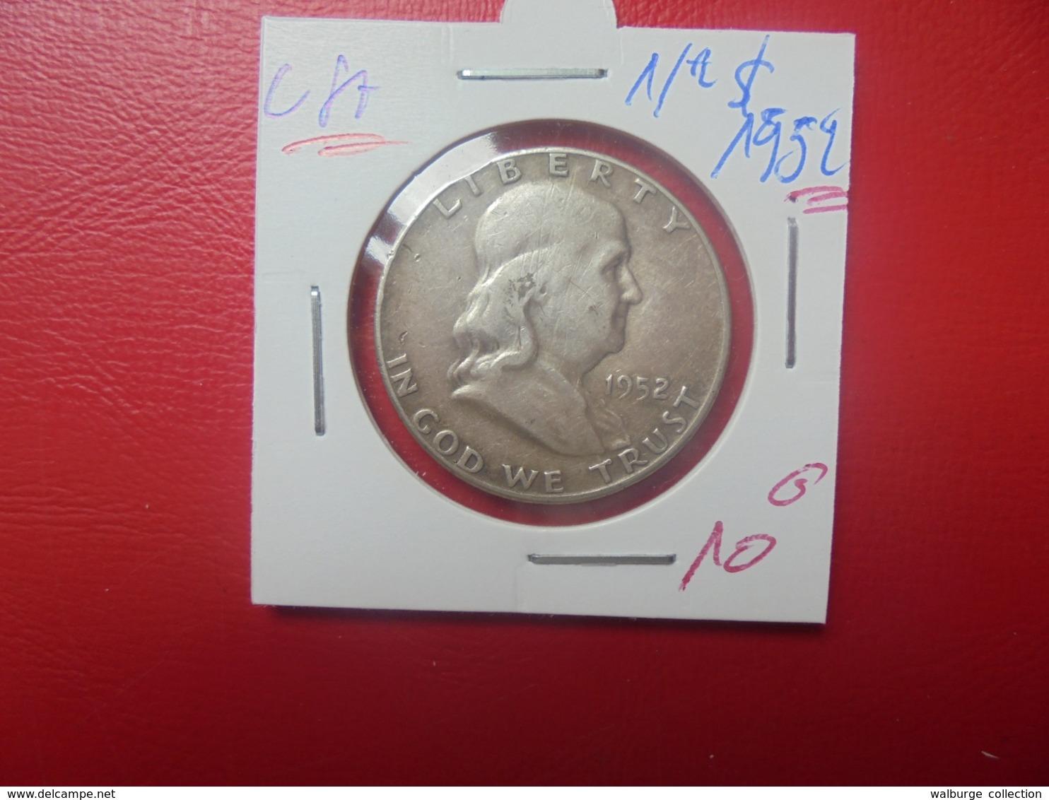 U.S.A 1/2$ 1952 ARGENT (A.11) - 1948-1963: Franklin
