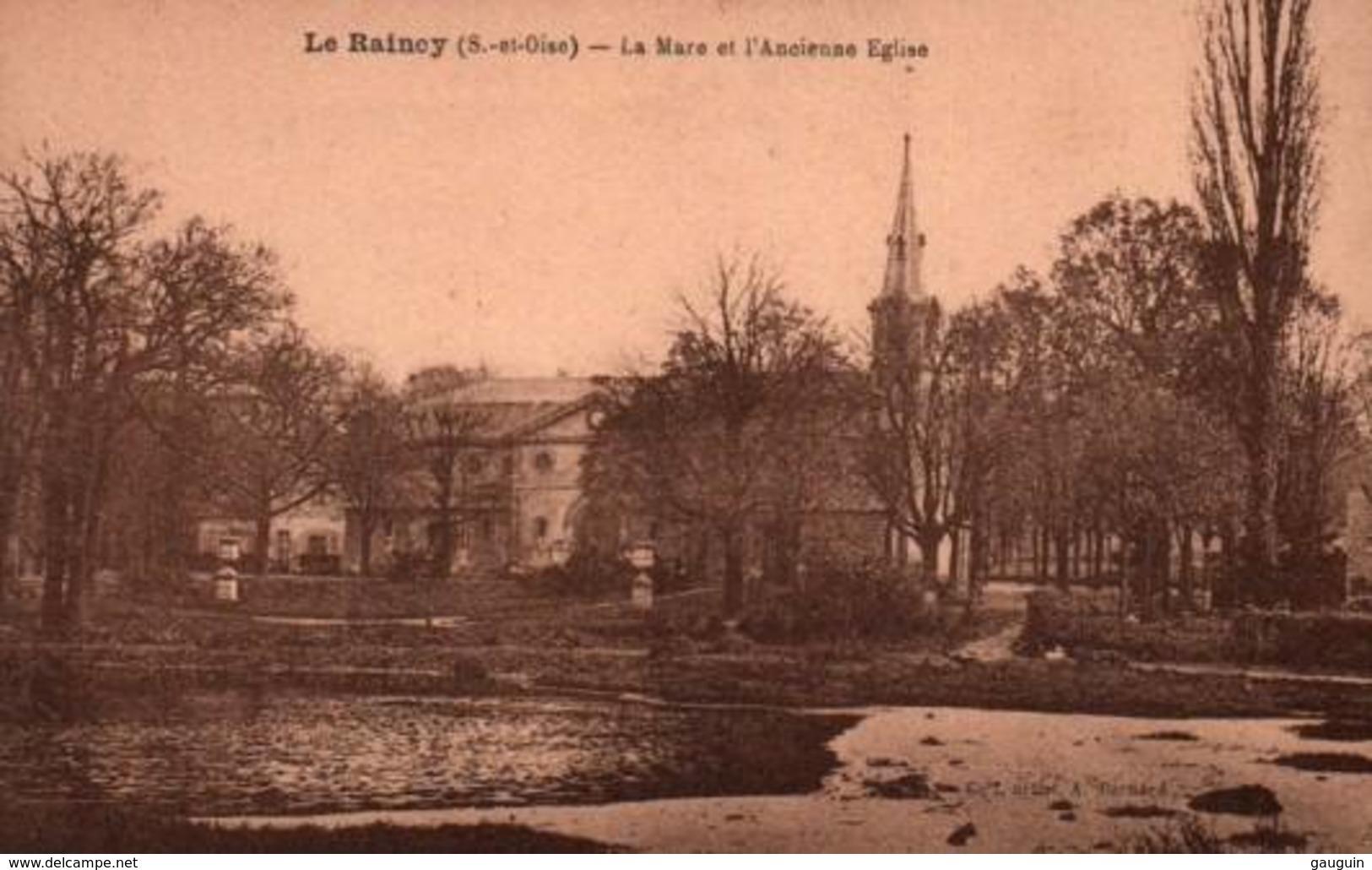 CPA - LE RAINCY - LA MARE Et L'ANCIENNE EGLISE ... - Le Raincy