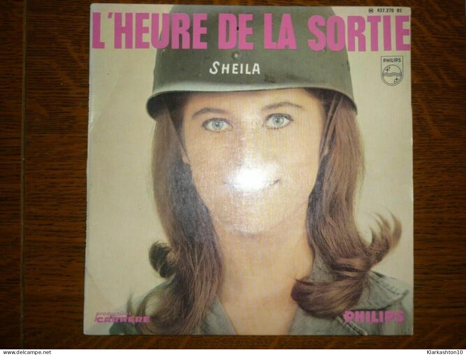 Sheila: L'heure De La Sortie-Tu Es Toujours Près De Moi +2/ 45T Philips 437.270 - Vinyl Records