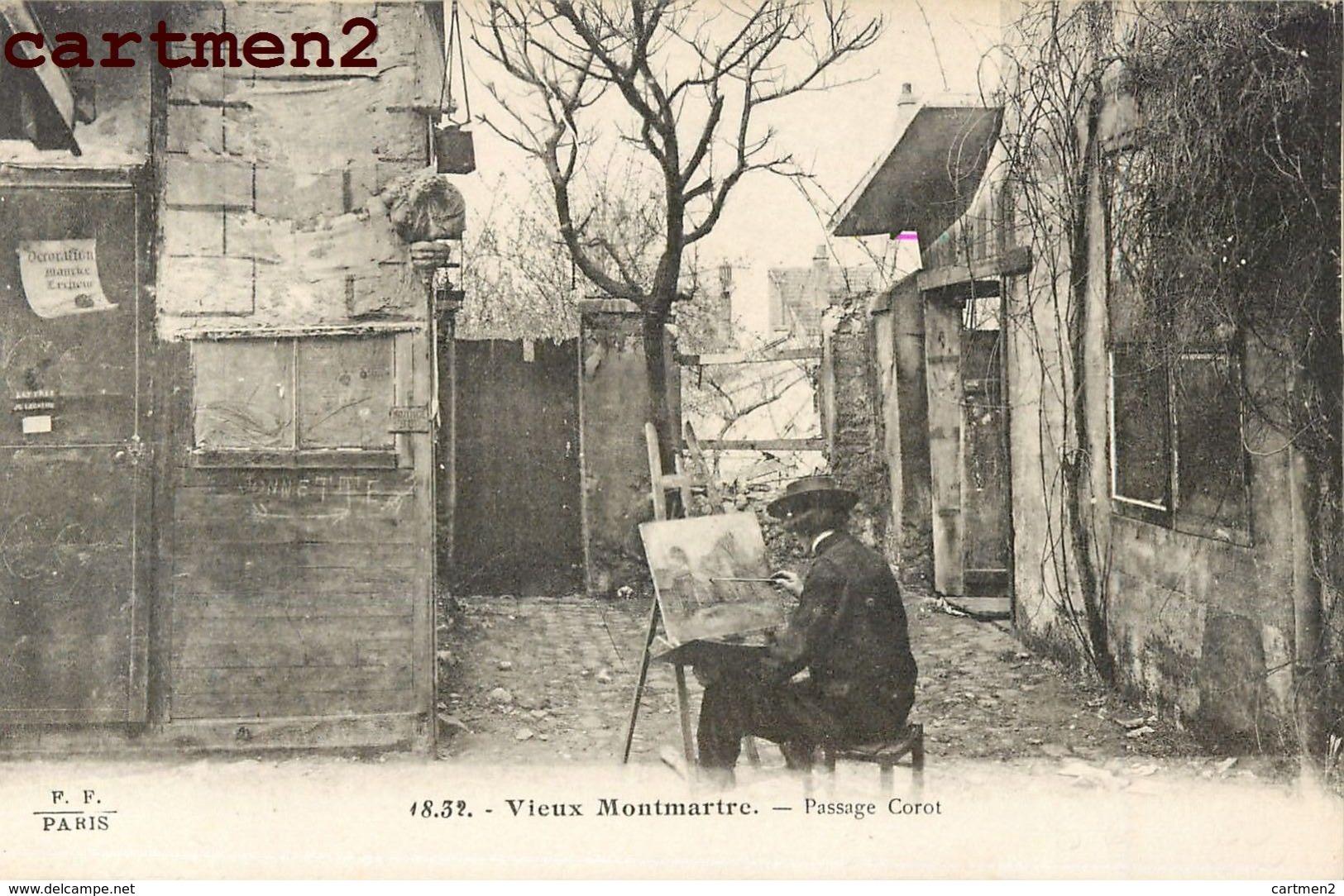 PARIS MONTMARTRE PASSAGE COROT UN PEINTRE DANS LA RUE 75018 - Distrito: 18