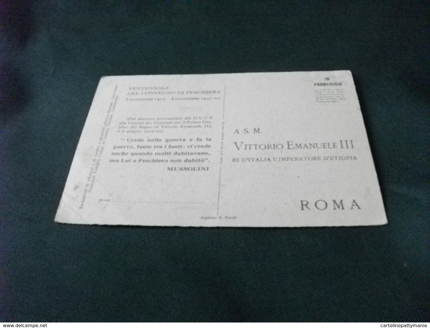 VENTENNALE DEL CONVEGNO DI PESCHIERA 1917 1937 BRANO MUSSOLINI CARTOLINA IN FRANCHIGIA A VITTORIO EMANUELE III PIEGHE - Non Classificati