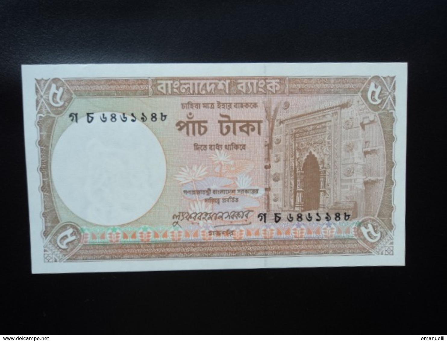 BANGLADESH : 5 TAKA   ND 1981   P 25c (signature 2)    NEUF - Bangladesh