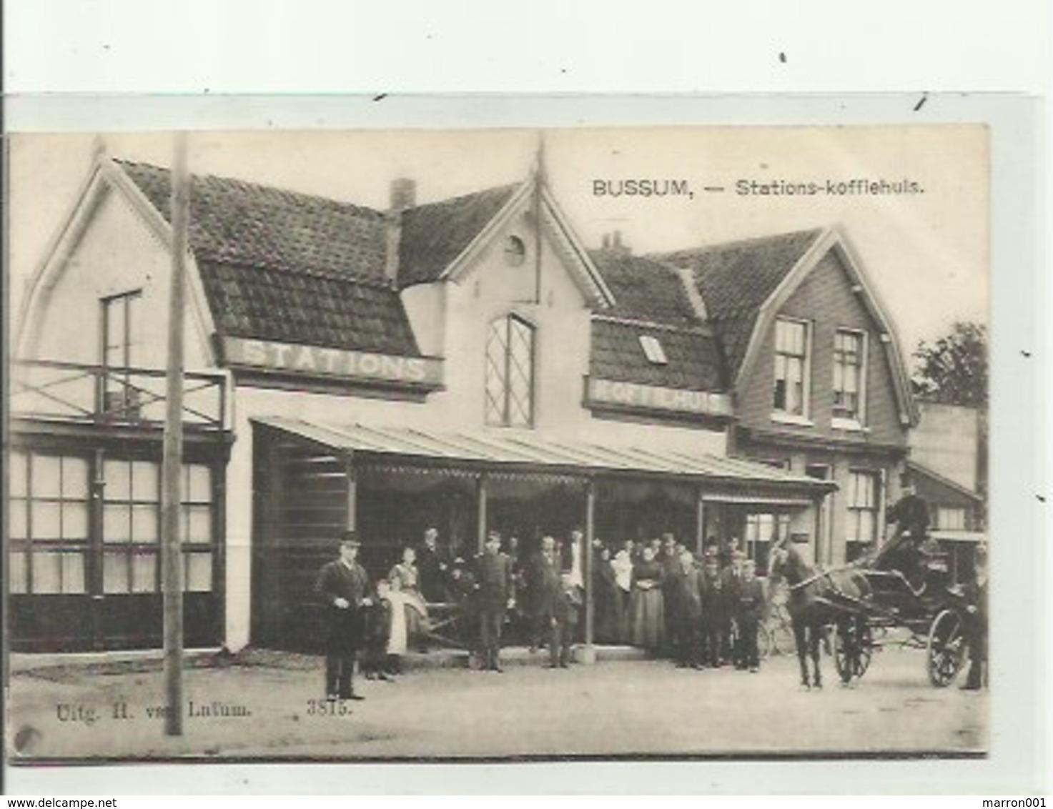 Bussem - Stations - Koffiehuis - Gelopen Kaart - Bussum
