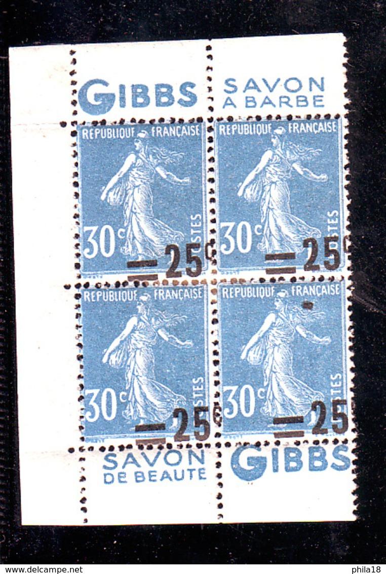 BLOC DE 4 YVERT 217b PUB GIBBS  SAVON A BARBE SURCHARGE FORTEMENT DEPLACEE HORIZ ET VERT CHARNIERE CENTRALE BORD CARNET - Frankreich