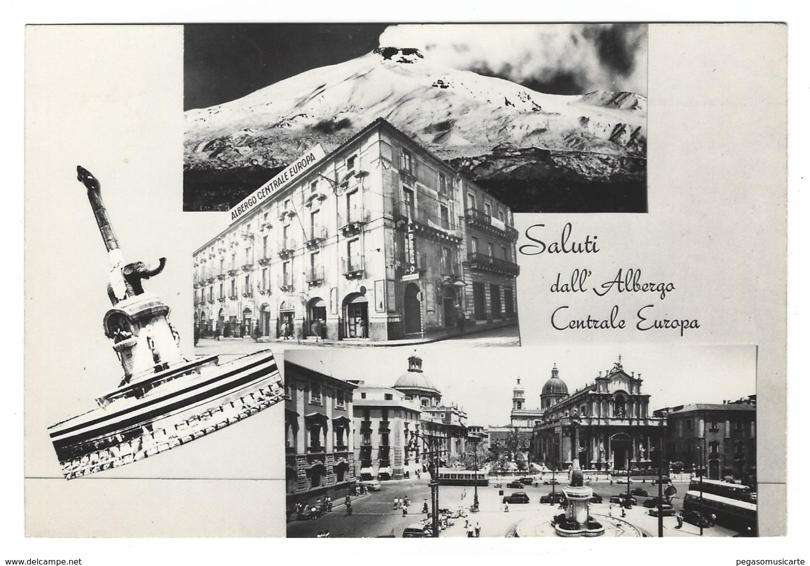 913 - CATANIA SALUTI DALL'ALBERGO CENTRALE EUROPA IN PIAZZA DUOMO 1950 CIRCA - Catania