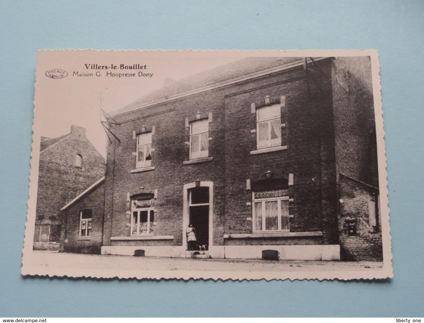 Maison G. Houpresse Dony  Villers-le-Bouillet ( Copie / Copy De Carte Postale ) Anno 19?? ( Zie Foto Details ) ! - Villers-le-Bouillet
