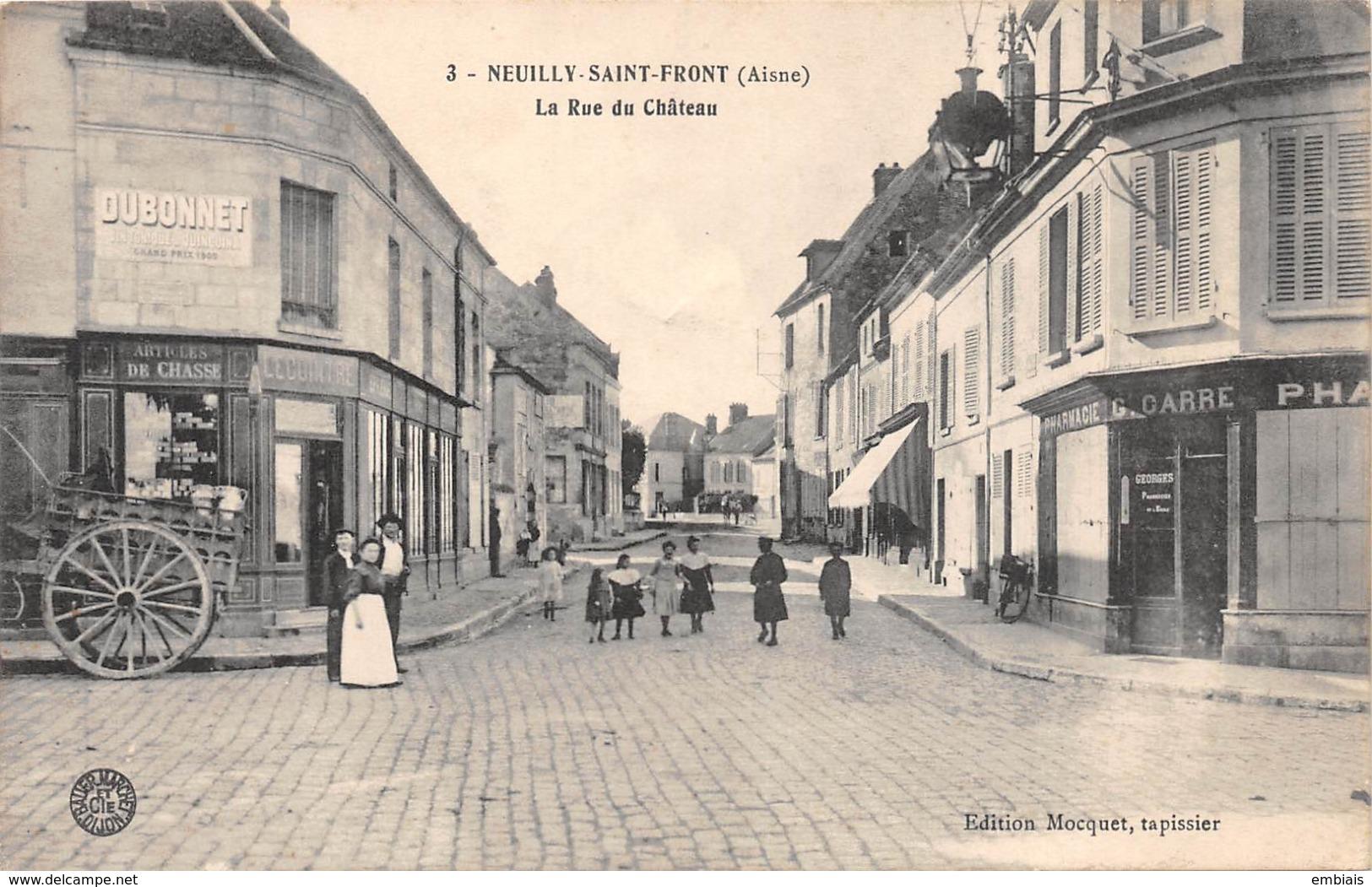 NEUILLY-SAINT-FRONT. - La Rue Du Château (Aisne) - France