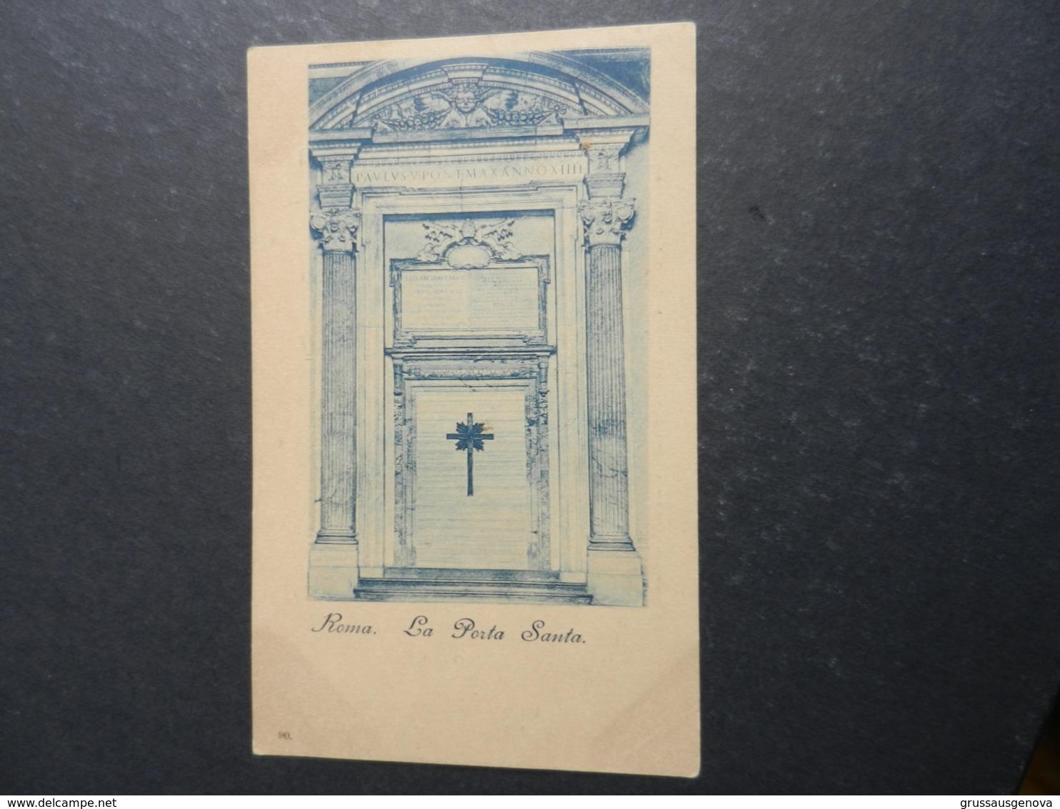 19995) ANNO SANTO 1900 LA PORTA SANTA NON VIAGGIATA MA 1900 CIRCA - Heilige Stätte
