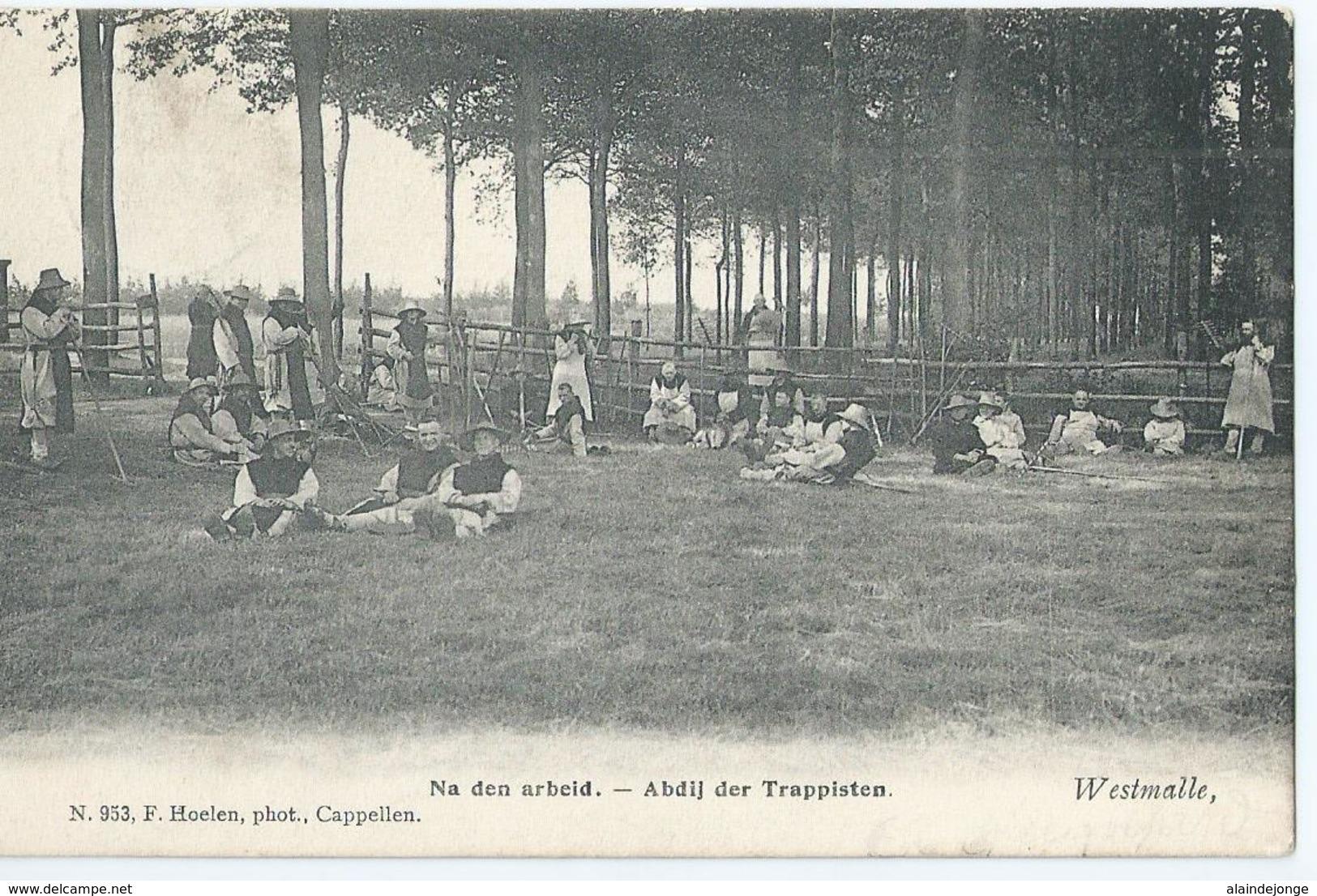 Westmalle - Na De Arbeid - Abdij Der Trappisten - No 953 F. Hoelen - 1906 - Malle