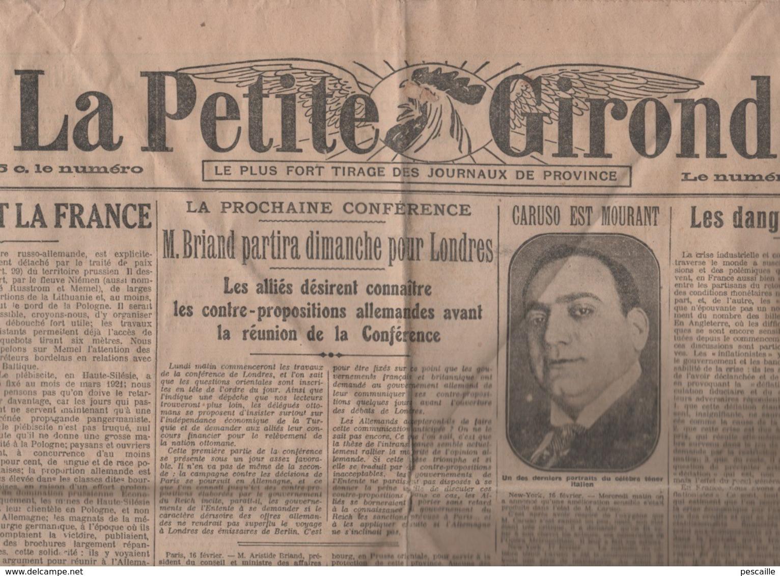 LA PETITE GIRONDE 18 02 1921 - TENOR CARUSO - POLOGNE & FRANCE - INFLATIONISME - COTON - LOUISE THULLIEZ WIHERIES - RHUM - Testi Generali
