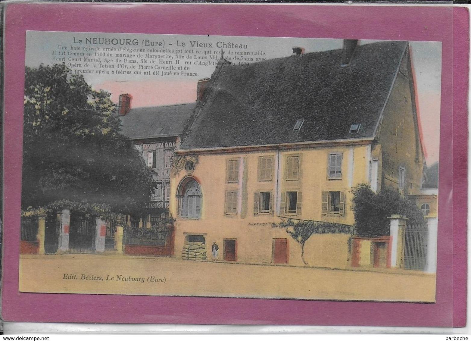27.- LE NEUBOURG .- Le Vieux Château - Le Neubourg