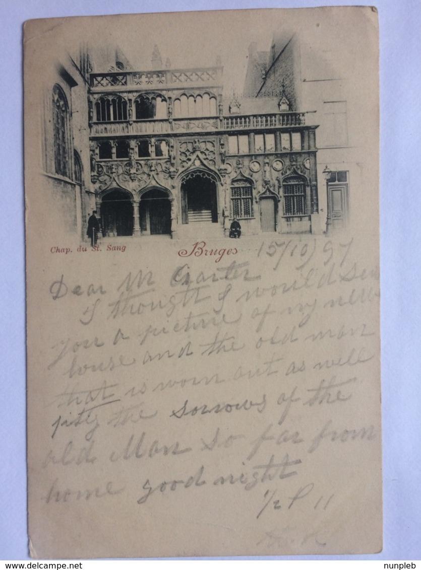 BRUGGE / Bruges 1897 - Chapel Du St. Sang - Brugge