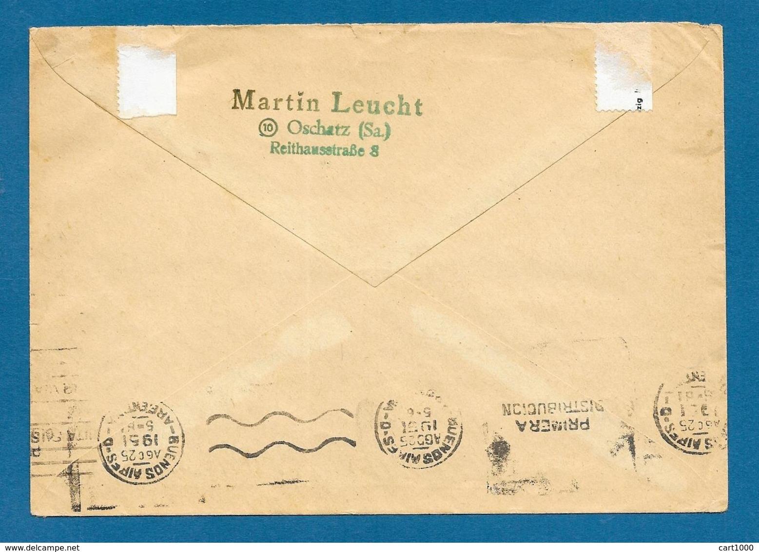 1951 DDR OSCHATZ TO ARGENTINA DEUTSCH CHINESISCHE FREUNDSCHAFT - [6] Repubblica Democratica