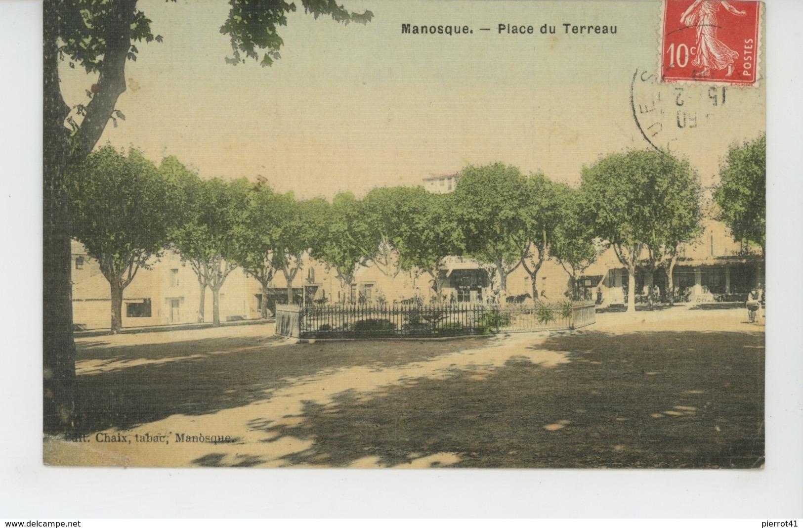 MANOSQUE - Place Du Terreau (belle Carte Toilée ) - Manosque