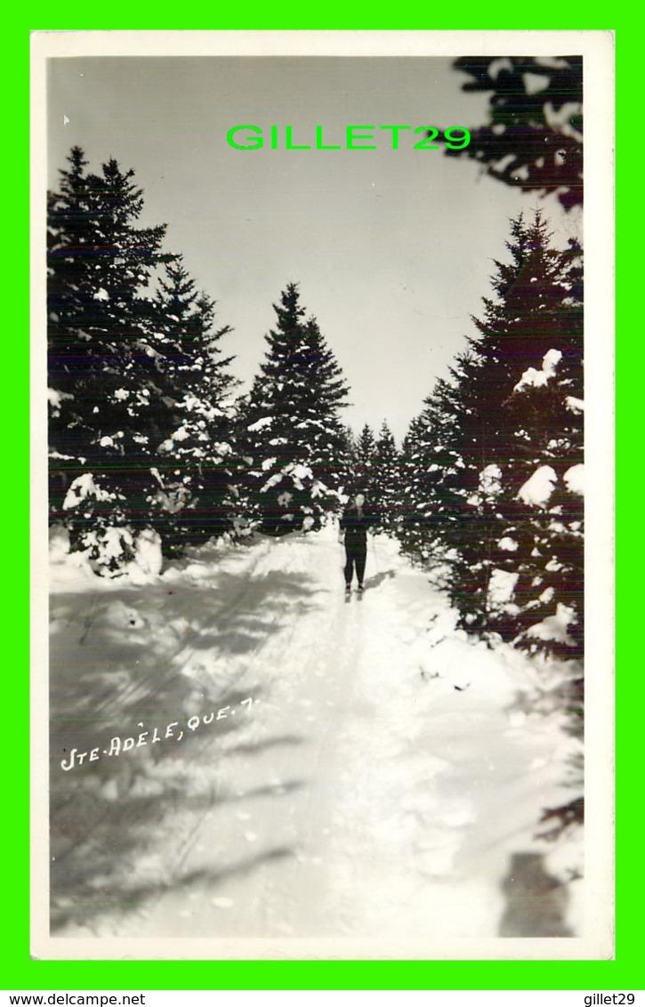 STE ADÈLE, QUÉBEC - ON FAIT DU SKI À STE ADÈLE - CIRCULÉE EN 1946 - PHOTO, L. CHARPENTIER, MONTREAL - - Quebec