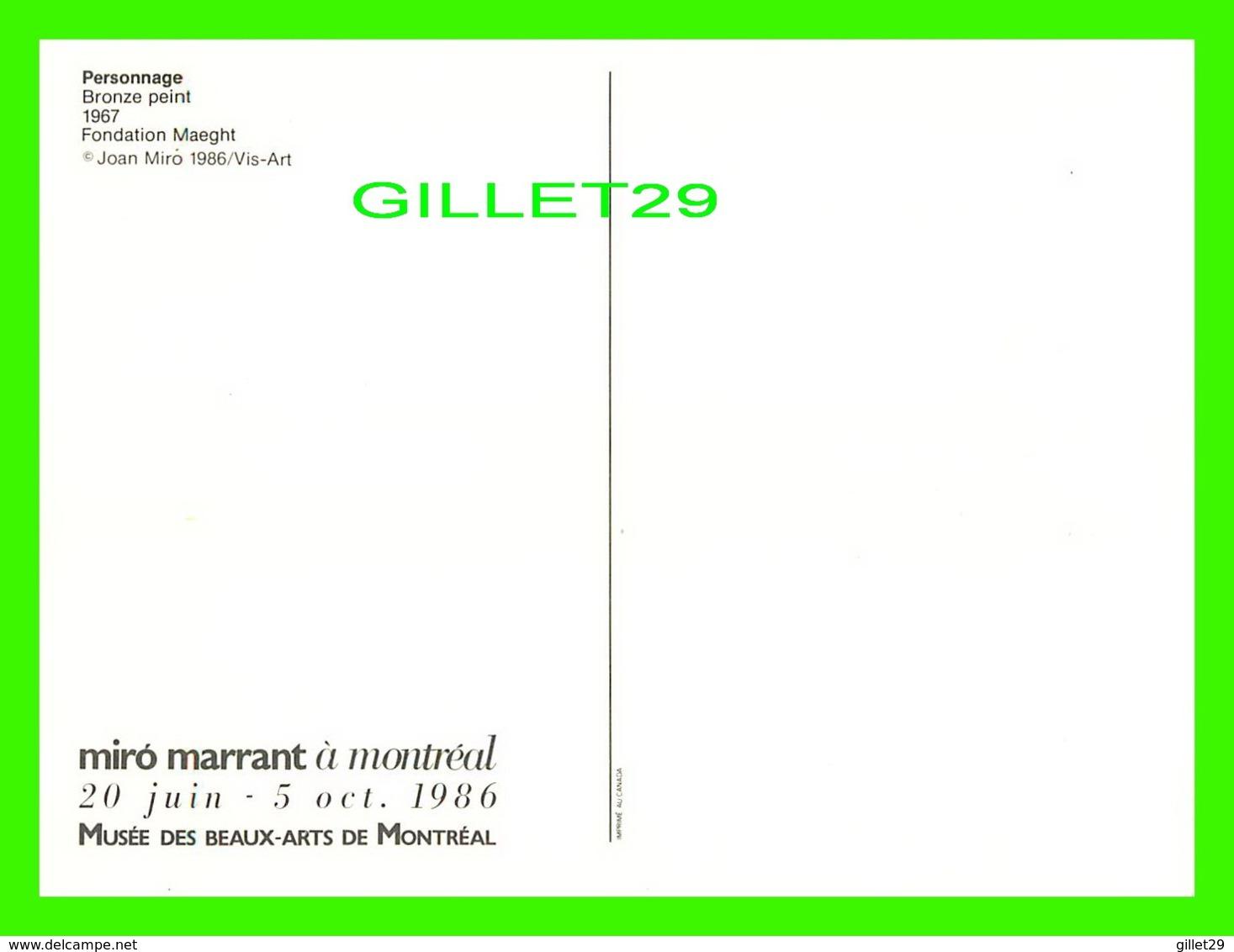 PUBLICITÉ - MIRO MARRANT À MONTRÉAL EN 1986, MUSÉE DES BEAUX-ARTS - PERSONNAGE, 1967 - 12.5 X 17.5 Cm - Publicité
