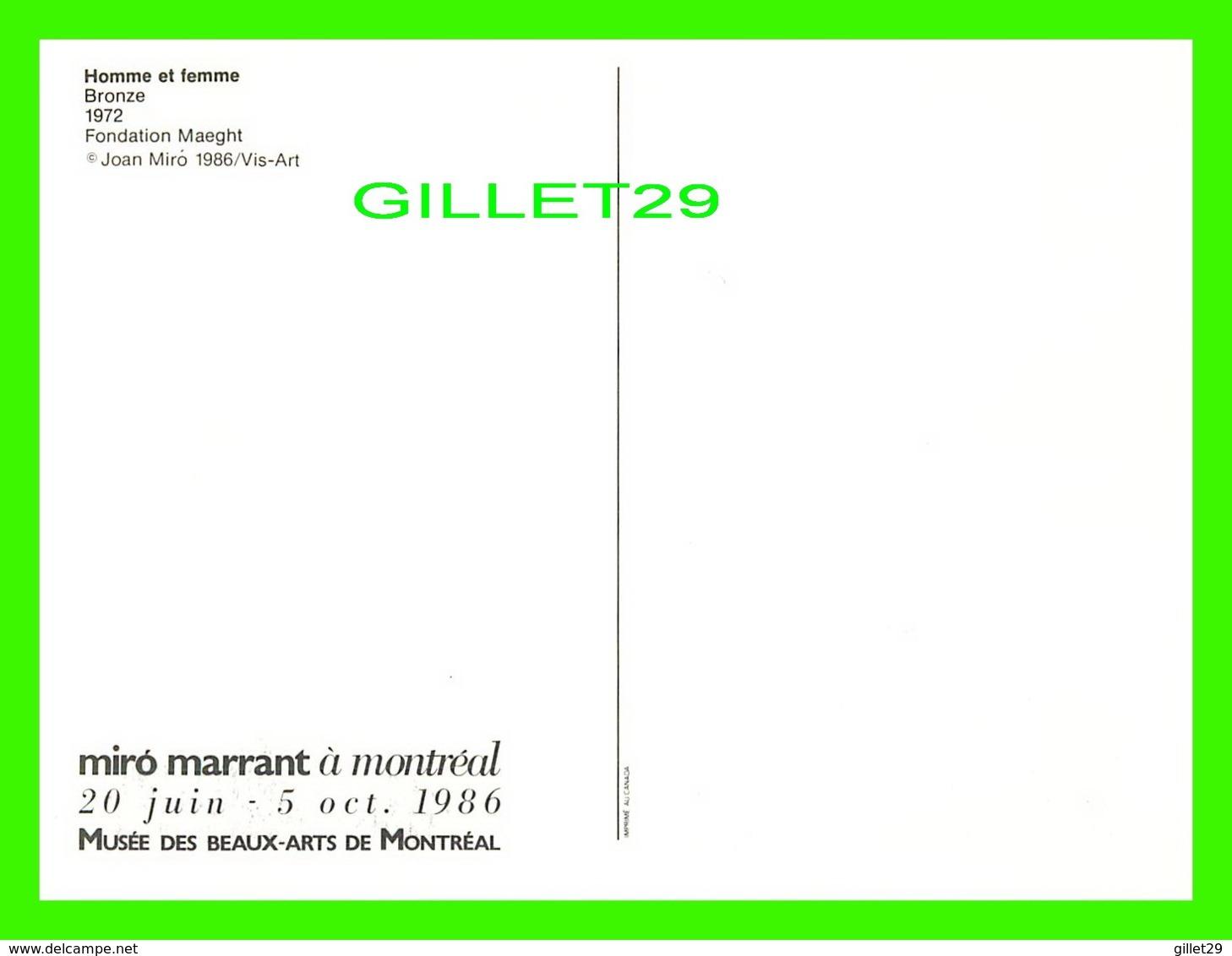 PUBLICITÉ - MIRO MARRANT À MONTRÉAL EN 1986, MUSÉE DES BEAUX-ARTS - HOMME ET FEMME, 1972 - 12.5 X 17.5 Cm - Publicité