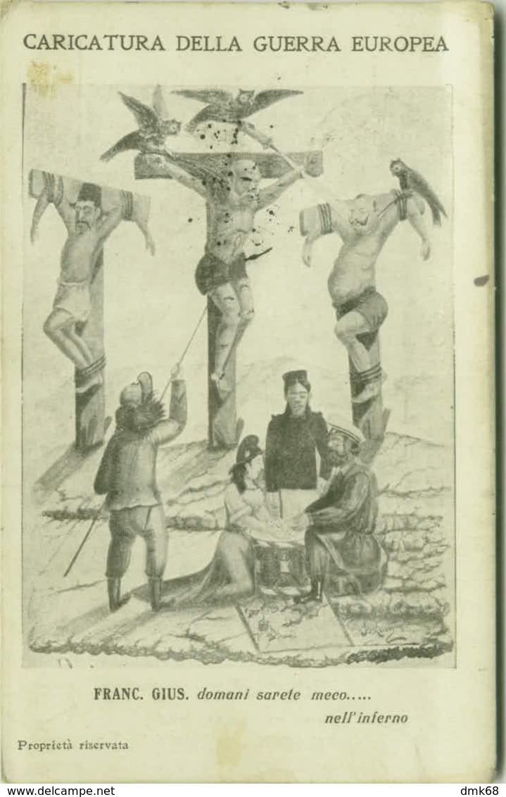 WWI ITALIAN PROPAGANDA AGAINST AUSTRIA & GERMANY & TURKEY - EDIZ. MARIANERA TORRE DEL GRECO (BG447) - Illustrators & Photographers