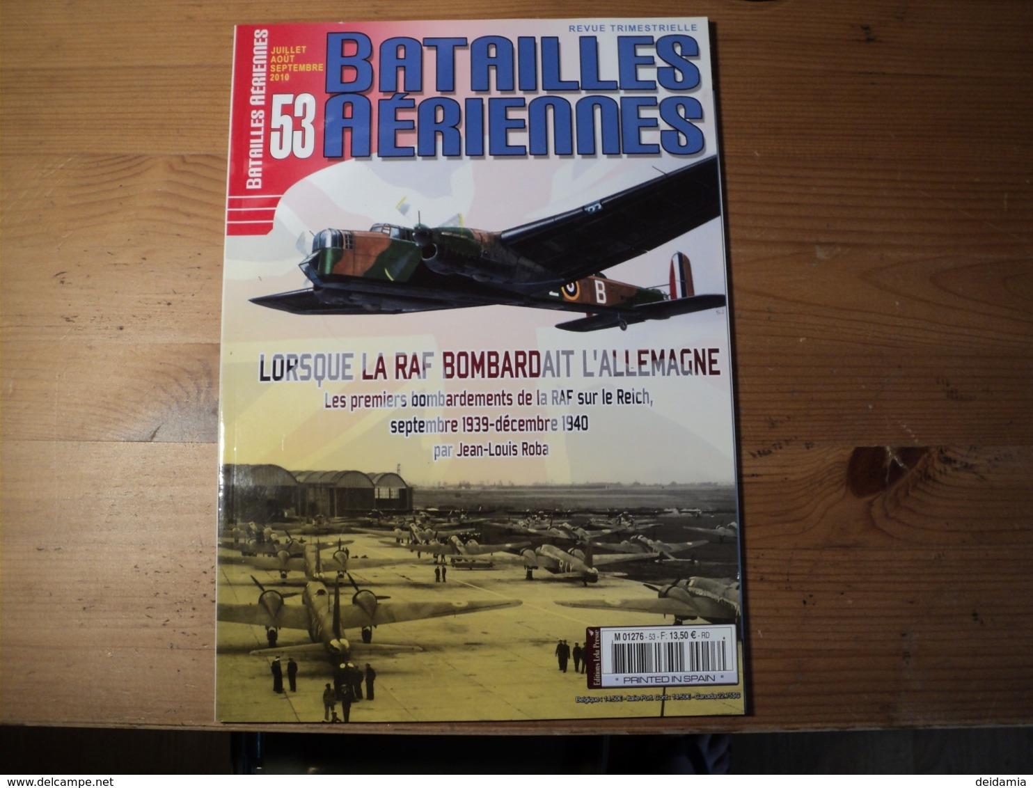 Magazine BATAILLES AERIENNES N° 53 Du Julllet – Août - Septembre – 2010  Revue Trimestrielle. - Aviation