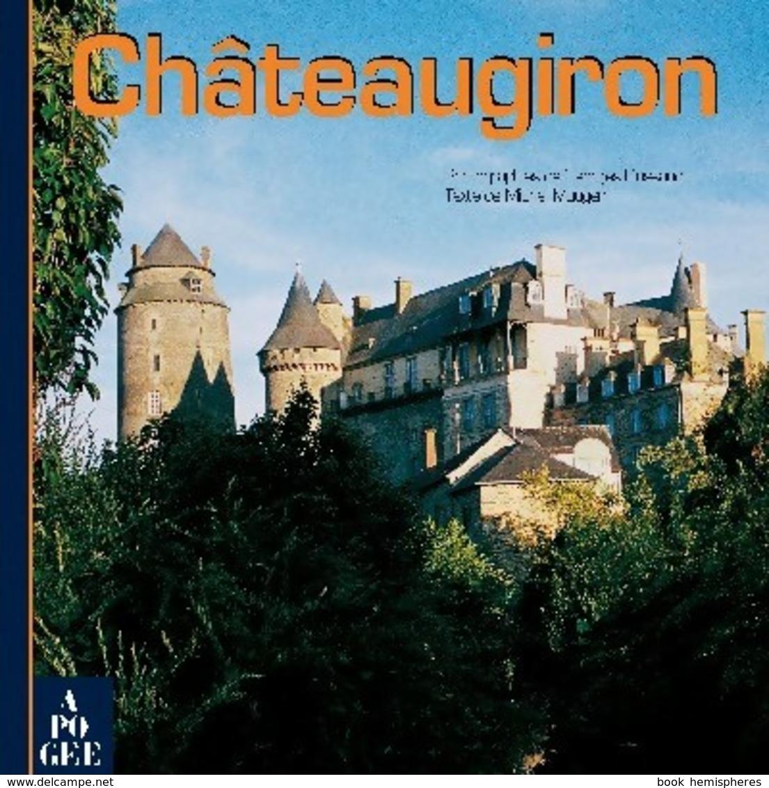 Châteaugiron De Michel Dussaud (2006) - Livres, BD, Revues