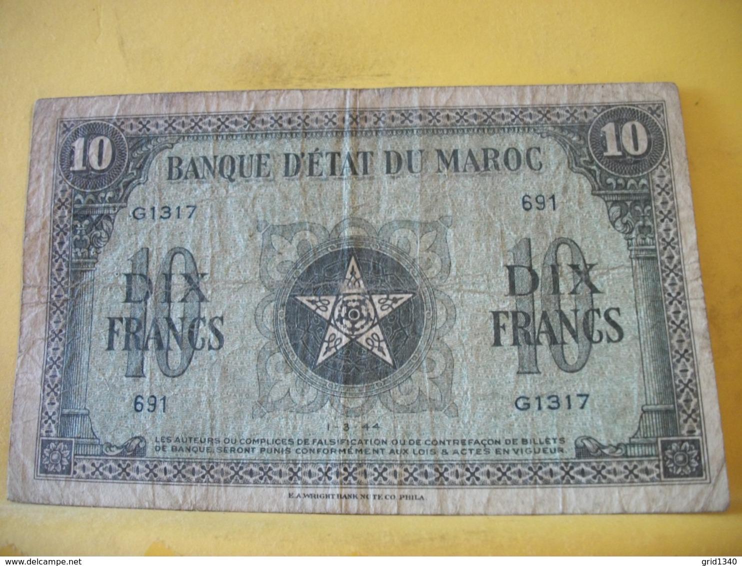 A 2445 BANQUE D'ETAT DU MAROC 10 FRANCS 01. 03. 1944 N° G1317 691 - Marocco