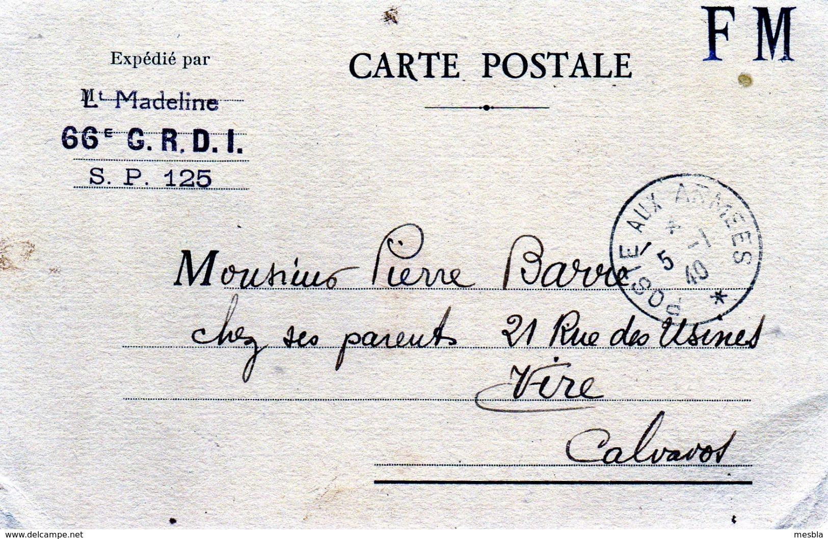 MILITARIA -  CPA . FM .  Expédié Par Le Lieutenant MADELINE -  66é G.R.D.I - S.P 125  - 4 Jan 1940 - Guerre 1939-45